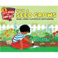 How a Seed Grows by Jordan, Helene J.; Krupinski, Loretta, 9780062381880
