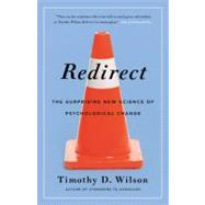 Redirect by Wilson, Timothy D., 9780316051880