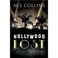 Hollywood Lost by Collins, Ace, 9781426771880