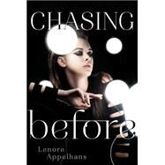 Chasing Before by Appelhans, Lenore, 9781442441880