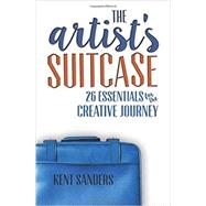 The Artist's Suitcase by Sanders, Kent, 9781515011880
