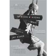 Thirteen Reasons Why by Asher, Jay, 9781595141880
