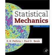 Statistical Mechanics by Pathria, R. K.; Beale, Paul D., 9780123821881