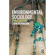 Environmental Sociology by Hannigan; John, 9780415661881
