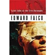 Saint John of the Five Boroughs by Falco, Ed, 9781932961881