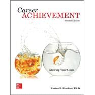 Career Achievement: Growing Your Goals by Blackett, Karine, 9780077831882
