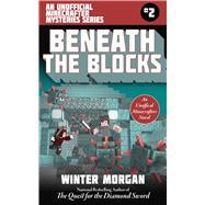 Beneath the Blocks by Morgan, Winter, 9781510731882