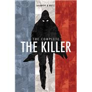 The Complete The Killer by Matz; Jacamon, Luc, 9781684151882