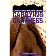 Carrying the Darkness by Ehrhart, W. D., 9780896721883