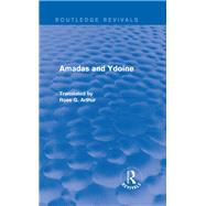 Amadas and Ydoine (Routledge Revivals) by Unknown, 9781138021884