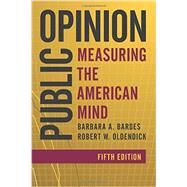 Public Opinion by Bardes, Barbara A.; Oldendick, Robert W., 9781442261884