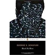 Black No More by Schuyler, George S.; Senna, Danzy, 9780143131885