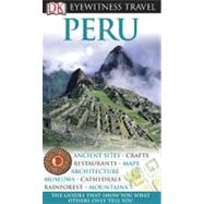 DK Eyewitness Travel Guide: Peru by Hicks, Nigel ; Carrasco, Demetrio ; Whitwam, Linda, 9780756661885