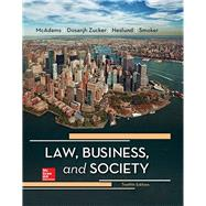 Law, Business and Society by McAdams, Tony; Zucker, Kiren Dosanjh; Neslund, Kristofer; Smoker, Kari, 9781259721885