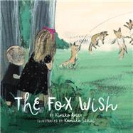 The Fox Wish by Aman, Kimiko; Sakai, Komako, 9781452151885