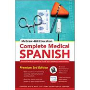 McGraw-Hill Education Complete Medical Spanish Practical Medical Spanish for Quick and Confident Communication by Rios, Joanna; Torres, Jos� Fern�ndez; R�os, Tamara, 9780071841887