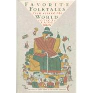 Favorite Folktales from Around the World by Yolen, Jane, 9780394751887