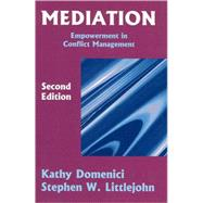 Mediation by Domenici, Kathy; Domenici-Littlejohn; Littlejohn, Stephen W., 9781577661887