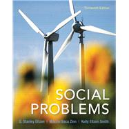 Social Problems by Eitzen, D. Stanley; Zinn, Maxine Baca; Smith, Kelly Eitzen, 9780205881888