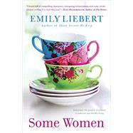 Some Women by Liebert, Emily, 9780451471888