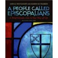 A People Called Episcopalians: A Brief Introduction to Our Way of Life by Westerhoff, John H.; Pearson, Sharon Ely (CON), 9780819231888