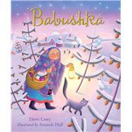 Babushka by Casey, Dawn; Hall, Amanda, 9781680991888