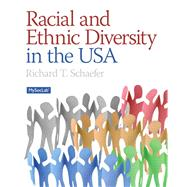 Racial and Ethnic Diversity in the USA by Schaefer, Richard T., 9780205181889
