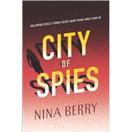 City of Spies by Berry, Nina, 9780373211890