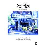 Politics: An Introduction: Third Edition by Axford; Barrie, 9780415571890