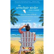The Armchair Birder Goes Coastal by Yow, John, 9781469621890