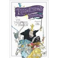 The Pied Piper of Hamelin Russell Brand's Trickster Tales by Brand, Russell; Riddell, Chris, 9781476791890
