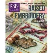 RSN: Raised Embroidery Techniques, projects and pure inspiration by Aldridge, Kelley, 9781782211891