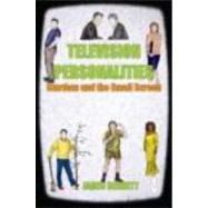 Television Personalities: Stardom and the Small Screen by Bennett; James, 9780415481892