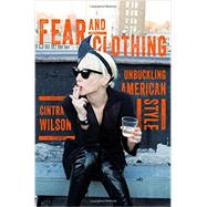 Fear and Clothing by Wilson, Cintra, 9780393081893