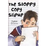 The Sloppy Copy Slipup by DiSalvo, DyAnne, 9780823421893