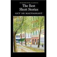 Best Short Stories by Maupassant, 9781853261893