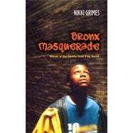 Bronx Masquerade by Grimes, Nikki, 9780142501894