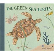 The Green Sea Turtle 9780735841895N