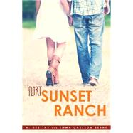 Sunset Ranch by Destiny, A.; Berne, Emma Carlson, 9781481451895