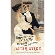 The Importance of Being Earnest and Other Plays by Wilde, Oscar; Barnet, Sylvan; Bruhl, Elise (AFT); Gamer, Michael (AFT), 9780451531896