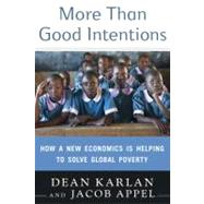 More Than Good Intentions by Karlan, Dean, 9780525951896