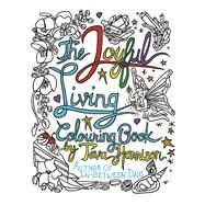 The Joyful Living Colouring Book by Harrison, Teva, 9781487001896