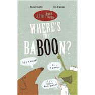Where's the Baboon? by Escoffier, Michaël; Di Giacomo, Kris, 9781592701896