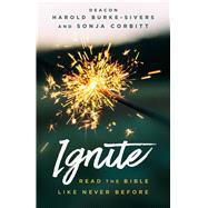 Ignite by Corbitt, Sonja; Burke-Sivers, Harold, 9781632531896