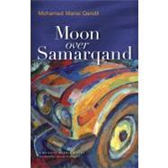 Moon Over Samarqand by Qandil, Mohamed Mansi; Peterson, Jennifer, 9789774161896