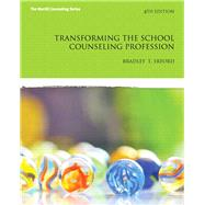 Transforming the School Counseling Profession by Erford, Bradley T., 9780133351897