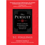 The Pursuit by Stallings, T. C., 9781424551897