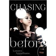 Chasing Before by Appelhans, Lenore, 9781442441897