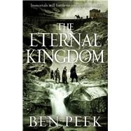 The Eternal Kingdom by Peek, Ben, 9781447251897