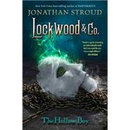 Lockwood & Co. Book Three The Hollow Boy by Stroud, Jonathan, 9781484711897
